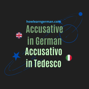 Accusative in German - Accusativo in Tedesco