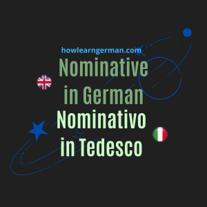 Nominative in German - Nominativo in Tedesco